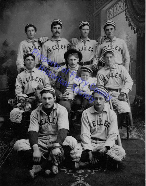 Keller Town Baseball Team P083005 © Ferry County Historical Society